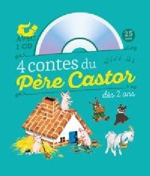 4 contes du Père Castor / Natacha, Paul François | Natacha. Auteur