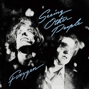 Seeing other people / Foxygen | Foxygen