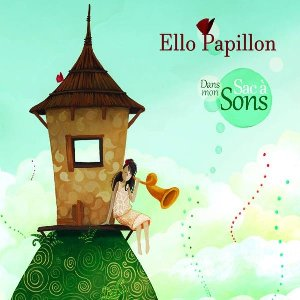 Dans mon sac à sons / Ello Papillon |