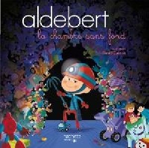 La Chambre sans fond / Aldebert | Aldebert
