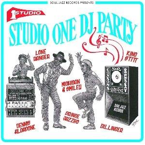 Studio One DJ party / Screechie Dan, Lone Rangers, Dennis Alcapone, ... [et al.]   Screechie Dan