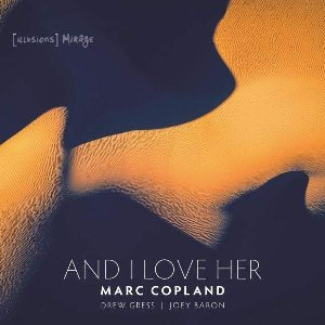 And I love her / Marc Copland, p   Copland, Marc. Compositeur. Piano