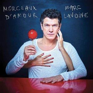 Morceaux d'amour / Marc Lavoine | Lavoine, Marc