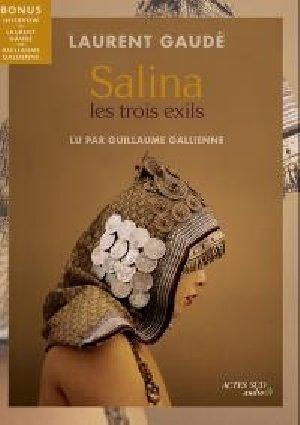 Salina : les trois exils / Laurent Gaudé | Gaudé, Laurent. Auteur