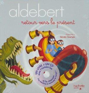 Retour vers le présent / Aldebert | Aldebert