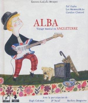 Alba : voyage musical en Angleterre / Zaf Zapha, comp. |