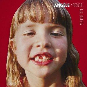 Brol la suite / Angèle | Angèle