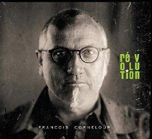 Révolution / François Corneloup, comp. et saxo bar. | Corneloup, François. Compositeur. Saxophone