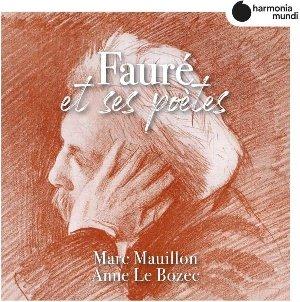 Fauré et ses poètes / Gabriel Fauré   Faure, Gabriel