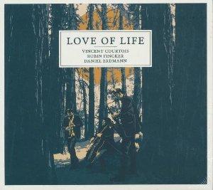 Love of life / Vincent Courtois, vlc   Courtois, Vincent. Compositeur. Violoncelle