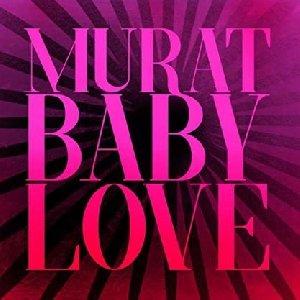 Baby love / Jean-Louis Murat | Murat, Jean-Louis