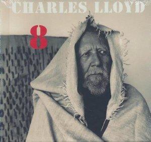 8 : kindred spirits, live from the Lobero theatre / Charles Lloyd, saxo et fl. | Lloyd, Charles. Saxophone