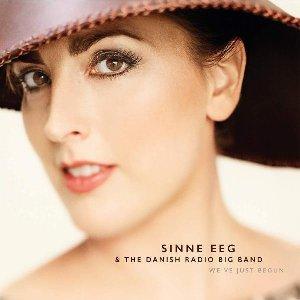 We've just begun / Sinne Eeg, chant | Eeg, Sinne. Chanteur