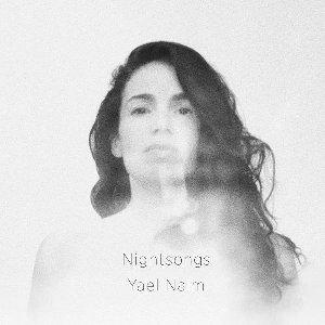 Nightsongs / Yaël Naïm   Naïm, Yaël