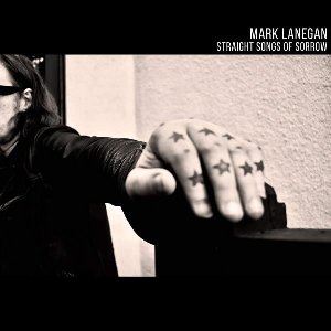 Straight songs of sorrow / Mark Lanegan | Lanegan, Mark