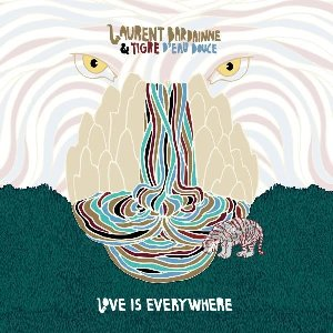 Love is everywhere / Laurent Bardainne, saxo t | Bardainne, Laurent. Compositeur. Saxophone