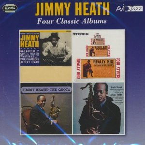 Four classic album : The Thumper, Really big !,The Quota, Triple threat / Jimmy Heath, saxo t | Heath, Jimmy. Saxophone