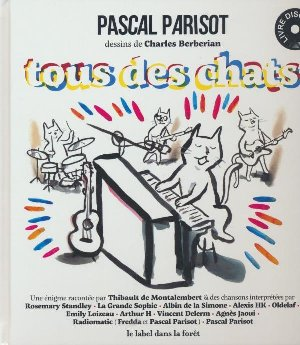 Tous des chats / Pascal Parisot | Parisot, Pascal. Auteur