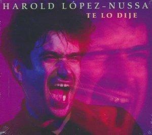 Te lo dije / Harold Lopez Nussa, p | Lopez Nussa, Harold. Compositeur. Piano