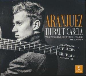 Aranjuez / Thibaut Garcia | Garcia, Thibaut. Guitare