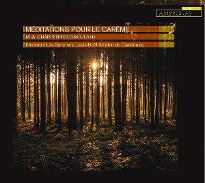 Méditations pour le carême / Marc-Antoine Charpentier | Charpentier, Marc-Antoine. Compositeur