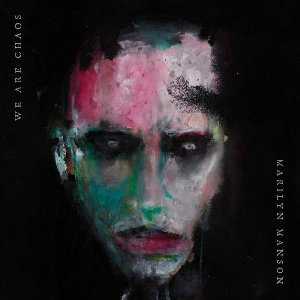 We are chaos / Marilyn Manson | Marilyn Manson