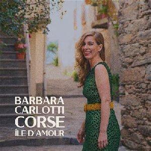 Corse île d'amour / Barbara Carlotti | Carlotti, Barbara