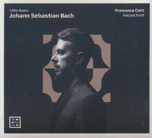 Little books / Jean-Sébastien Bach | Bach, Jean-Sébastien. Compositeur