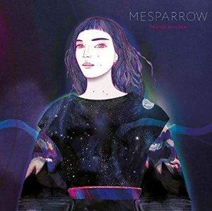Monde sensible / Mesparrow | Mesparrow