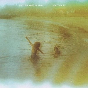 New fragility / Clap Your Hands Say Yeah | Clap Your Hands Say Yeah