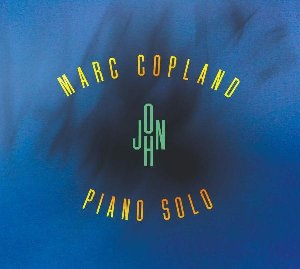 John : piano solo / Marc Copland, p | Copland, Marc. Piano. Arrangeur