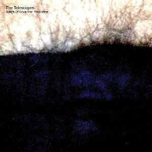 Song of love and revolution / The Telescopes  | Telescopes (The)