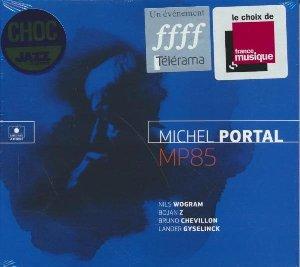 MP85 / Michel Portal, clar. basse et saxo s | Portal, Michel. Compositeur. Clarinette. Saxophone
