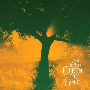 Green to gold / The Antlers | Antlers (The)