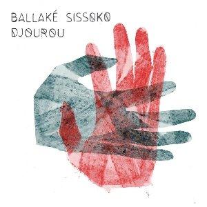 Djourou / Ballaké Sissoko, kora | Sissoko, Ballake