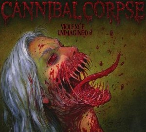 Violence unimagined / Cannibal Corpse | Cannibal Corpse
