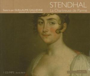 La Chartreuse de Parme / Stendhal | Stendhal (1783-1842). Auteur