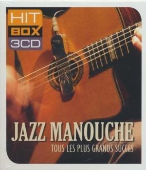 Jazz manouche : Tous les plus grands succès / Tchavolo Schmitt, Baro Ferret, Latches, Patrick Saussois... [et al.]   Schmitt, Tchavolo