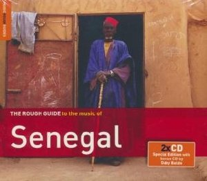 The Rough guide to the music of Senegal / Cheikh Lô, Orchestra Baobab, Mansour Seck, ... [et al.] | Lô, Cheikh