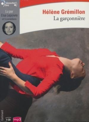 Garçonnière (La) / Hélène Gremillon   Grémillon, Hélène. Auteur