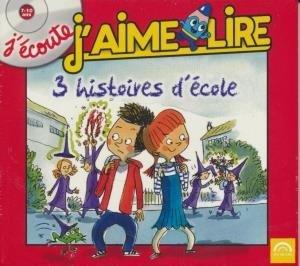 [Trois] 3 histoires d'école / Anne Rivière, Bertrand Fichou, Marie-Aude Murail | Rivière, Anne. Auteur