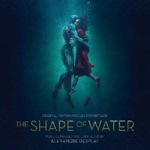 The shape of water  : BO du film de Guillermo del Toro