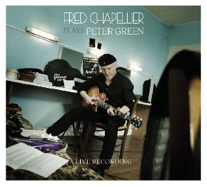 Fred Chapellier plays Peter Green  : live recording