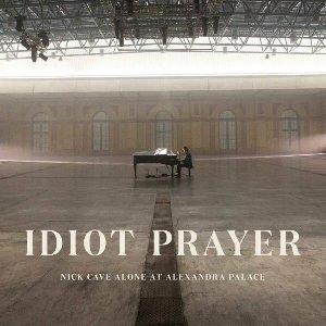 Idiot prayer  : Nick Cave alone at Alexandra Palace