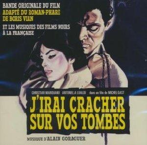 J'irai cracher sur vos tombes  : et les musiques des films noirs à la française