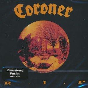 R.I.P.   Coroner. Interprète