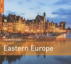 The rough guide to Eastern Europe | Chlopcy Kontra Basia. Interprète