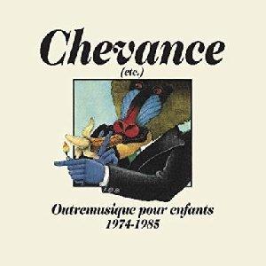 Chevanche (etc. : outremusique pour enfants 1974-1985 | Combe, Christine. Chanteur