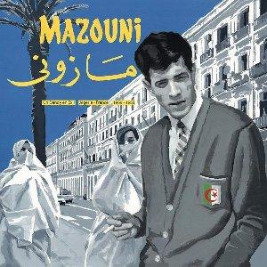 Un dandy en exil : Algérie-France 1969-1983 | Mazouni, Mohamed (1940-....). Chanteur