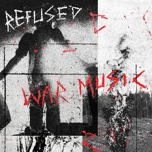 War music | Refused. Interprète